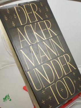 Johannes , von Tepl: Der Ackermann und der Tod / Johannes von Saaz ...