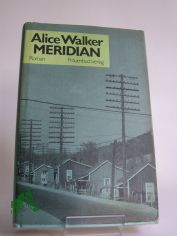 Meridian / Alice Walker. Dt. von Thomas Lindquist
