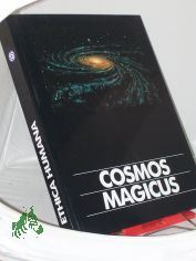 Cosmos magicus / conception and photographic ill. by Anselm Spring and text contributions by Friedrich Abel and Giuseppe Brunamontini. Transl. Lynn Beren ...