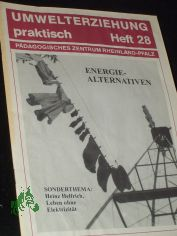 Heft 28, 1994, Energie Alternativen