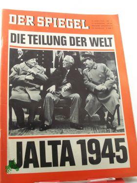 16/1965, DIE TEILUNG DER WELT JALTA 1945