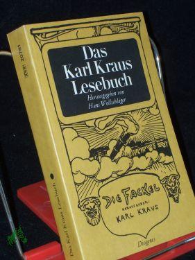Das Karl-Kraus-Lesebuch / hrsg. von Hans Wollschläger